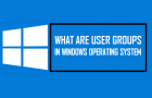 What Are User Groups In Windows Operating System