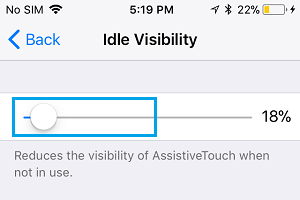 Configure Visibility of Idle AssistiveTouch Icon