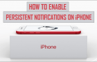 How to Enable Persistent Notifications On iPhone