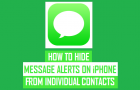 How to Hide Message Alerts On iPhone From Individual Contacts