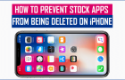 How to Prevent Stock Apps From Being Deleted on iPhone