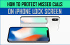 How to Protect Missed Calls On iPhone Lock Screen