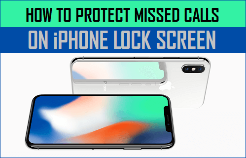 Protect Missed Calls On iPhone Lock Screen