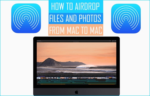AirDrop Files and Photos From Mac to Mac