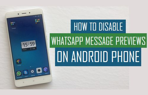Disable WhatsApp Message Previews On Android Phone