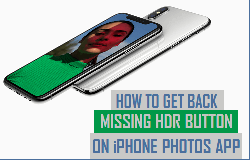 Get Back Missing HDR Button on iPhone Photos App