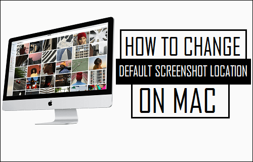 Change Default Screenshot Location on Mac