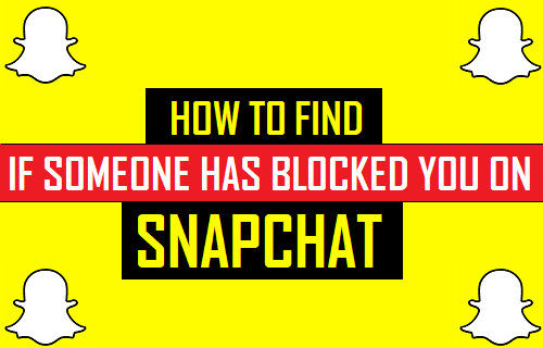 Find If Someone Has Blocked You on Snapchat