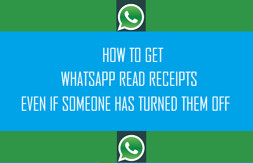 Get WhatsApp Read Receipts Even if Someone Has Turned Them OFF