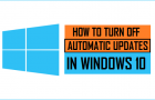 How to Turn Off Automatic Updates in Windows 10