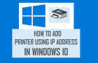 How to Add Printer Using IP Address in Windows 10