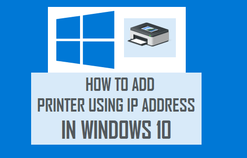 Add Printer Using IP Address in Windows 10
