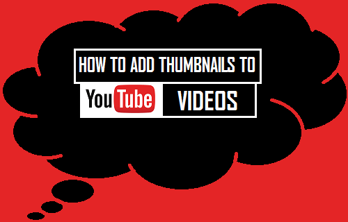 Add Thumbnails to YouTube Videos