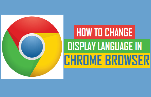 Change Display Language in Chrome Browser