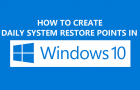How to Create Daily System Restore Points in Windows 10