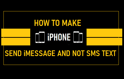 Make iPhone Send iMessage and Not SMS Text