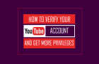Verify Your YouTube Account and Get More Privileges