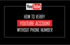 Verify YouTube Account Without Phone Number