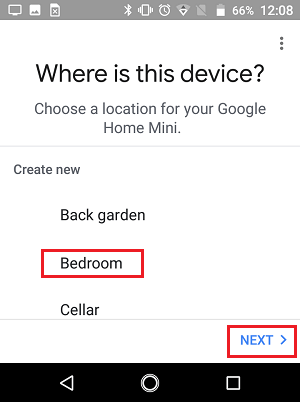 Choose Where Google Home Device is Located