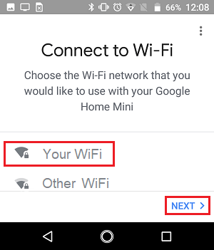 Choose WiFi Network for Google Home Device