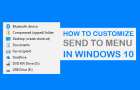 How to Customize Send to Menu in Windows 10