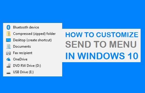 Customize Send to Menu in Windows 10