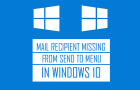 Mail Recipient Missing from Send to Menu in Windows 10