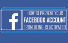 Prevent Your Facebook Account From Being Reactivated
