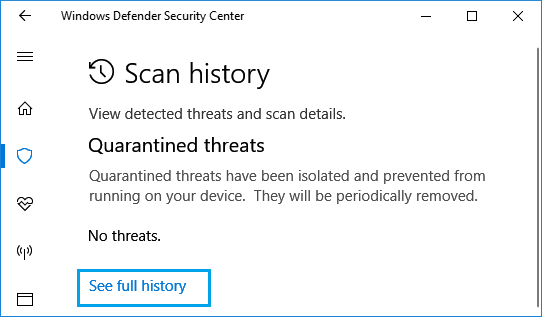 See Full Quarantined Threats History Option in Windows Defender