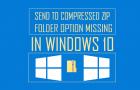 Send to Compressed Zip Folder Option Missing In Windows 10