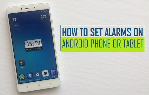 Set Alarms On Android Phone or Tablet