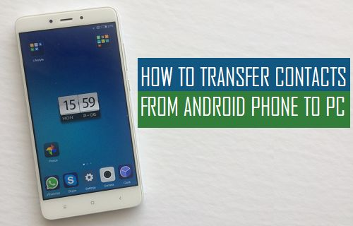 how to move contacts from android to iphone how to transfer contacts from android phone to pc 1247
