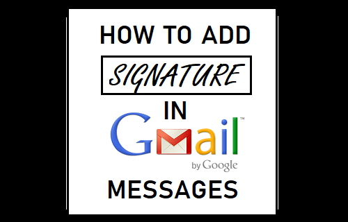 Add Signature in Gmail Messages