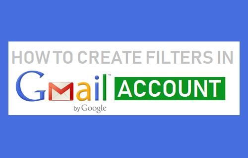Create Filters in Gmail Account
