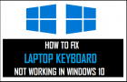 How to Fix Laptop Keyboard Not Working in Windows 10