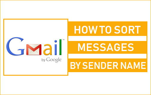 Sort Gmail By Sender Name