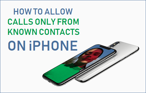 Allow Calls Only From Known Contacts On iPhone