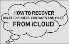 Recover Deleted Photos, Contacts and Files From iCloud