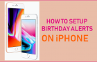 How to Setup Birthday Alerts on iPhone