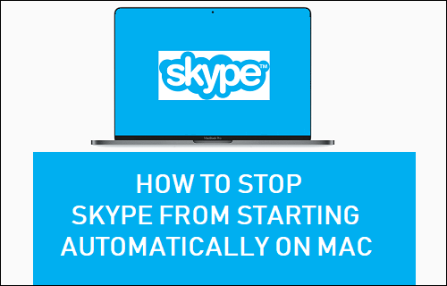 Stop Skype From Starting Automatically on Mac