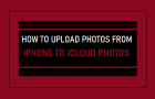Upload Photos From iPhone to iCloud Photos