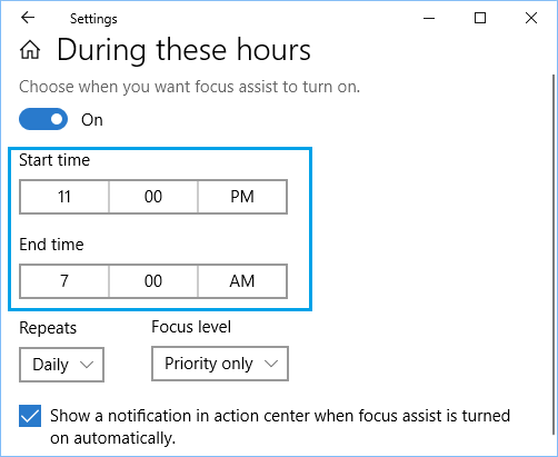 Setup Focus Assist Start and End Time in Windows 10