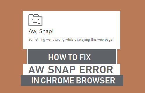 Fix Aw Snap Error in Chrome Browser