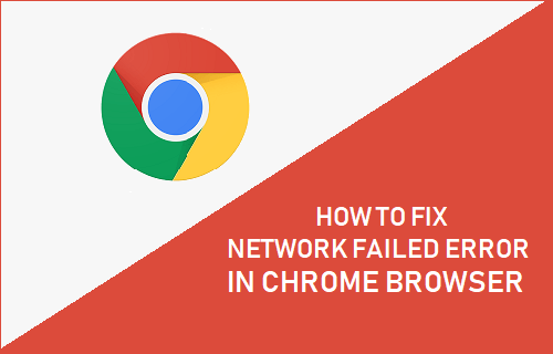 Fix Network Failed Error in Chrome Browser