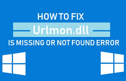 Fix Urlmon.dll Is Missing or Not Found Error