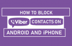 Block Viber Contacts On Android and iPhone