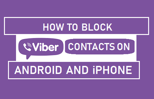 How to Block Viber Contacts On Android and iPhone
