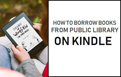 Borrow Books From Public Library On Kindle