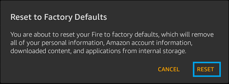 Confirm to Factory Reset Kindle Fire