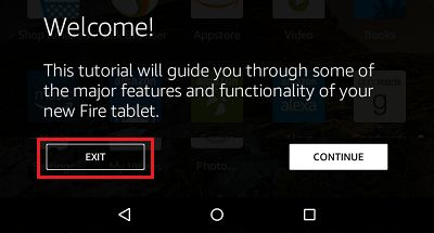 Exit Tutorial on Kindle Fire